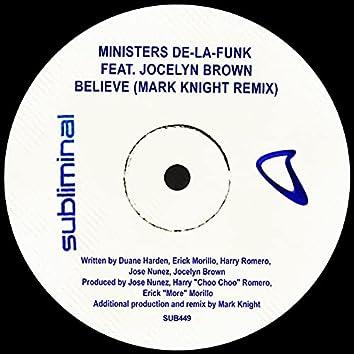 Believe (Mark Knight Remix)