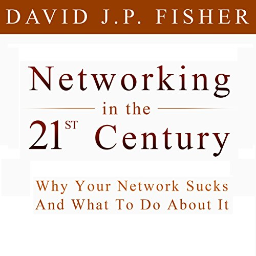 Networking in the 21st Century audiobook cover art