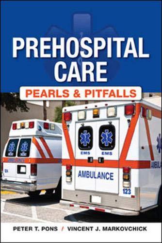 Pre Hospital Care Pearls & Pitfalls
