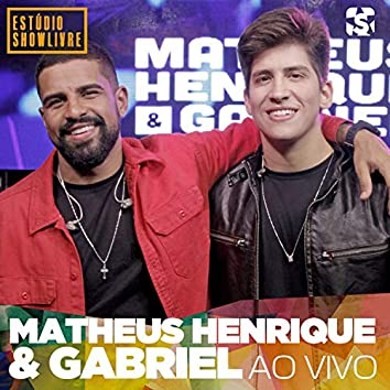 Matheus Henrique & Gabriel no Estúdio Showlivre (Ao Vivo)