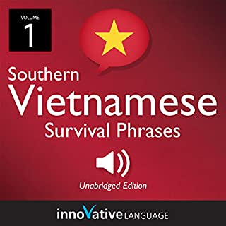 Learn Vietnamese: Southern Vietnamese Survival Phrases, Volume 1 audiobook cover art