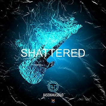 Shattered (feat. Jasonmasoud)