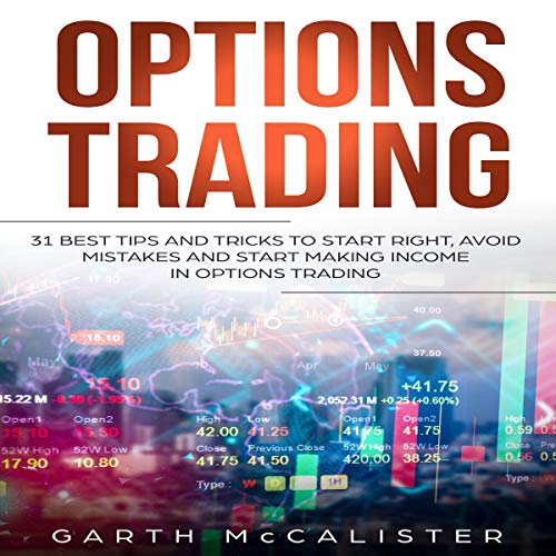 Options Trading: 31 Best Tips and Tricks to Start Right, Avoid Mistakes, and Start Making Income with Options Trading                   De :                                                                                                                                 Garth McCalister                               Lu par :                                                                                                                                 Timothy Burke                      Durée : 2 h et 11 min     Pas de notations     Global 0,0