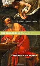 Matthew: A Commentary: The Churchbook, Matthew 13-28