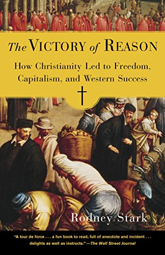Image of The Victory of Reason: How Christianity Led to Freedom, Capitalism, and Western Success