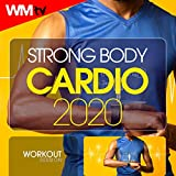 Strong Body Cardio 2020 Workout Session (60 Minutes Non-Stop Mixed Compilation for Fitness & Workout 128 Bpm / 32 Count)
