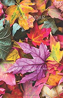 Calendar 2022; If You Obey All The Rules You Miss All The Fun.: Monthly Planner 2022 Perfect sized Pocket Diary; keep ever...