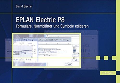 EPLAN Electric P8: Formulare, Normblätter und Symbole editieren