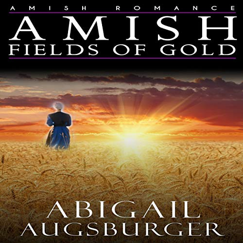 Amish Fields of Gold audiobook cover art