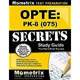 Opte: Pk-8 075 Secrets: CEOE Exam Review for the Certification Examinations for Oklahoma Educators / Oklahoma Professional Teaching Examination