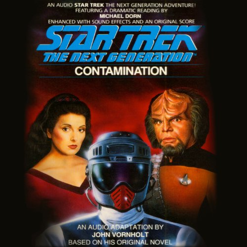 Star Trek: The Next Generation: Contamination (Adapted) audiobook cover art