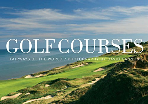 Golf Courses: Fairways of the World