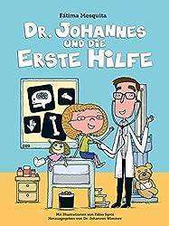 Dr. Johannes und die Erste Hilfe
