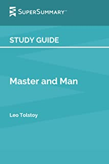 Study Guide: Master and Man by Leo Tolstoy (SuperSummary)