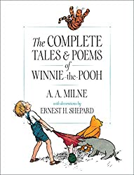 Image: The Complete Tales and Poems of Winnie-the-Pooh, by A. A. Milne (Author), Ernest H. Shepard (Illustrator). Publisher: Dutton Books for Young Readers; 75th Anniversary edition (October 1, 2001)