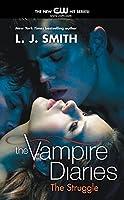 The Vampire Diaries: The Struggle (Vampire Diaries (2))