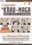 J'apprends le Krav-Maga - Méthode officielle de self-défense Tome 1