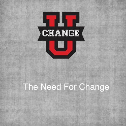 Change U: The Need for Change cover art