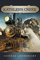 Kathleen Creek by Connie Lounsbury (2014-02-12) Paperback
