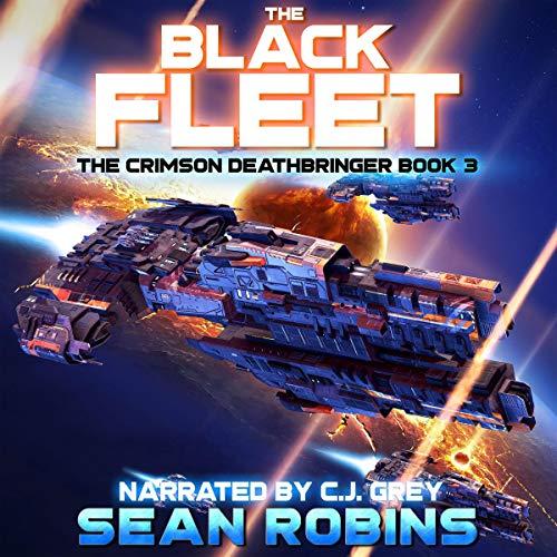 The Black Fleet: The Crimson Deathbringer Series, Book 3
