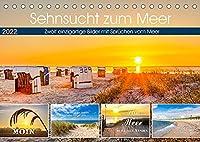 Sehnsucht zum Meer (Tischkalender 2022 DIN A5 quer): Fantastische Bilder von der Nordsee mit Spruechen vom Meer (Monatskalender, 14 Seiten )