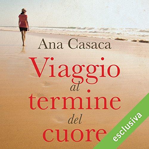 Viaggio al termine del cuore audiobook cover art