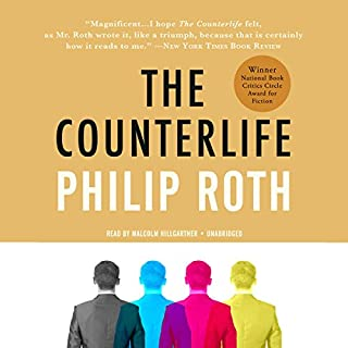 The Counterlife                   Written by:                                                                                                                                 Philip Roth                               Narrated by:                                                                                                                                 Malcolm Hillgartner                      Length: 12 hrs and 14 mins     Not rated yet     Overall 0.0