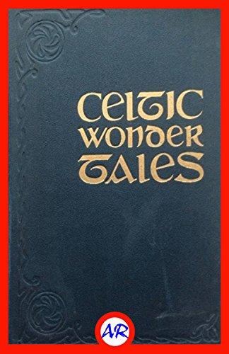 Celtic Wonder Tales (Illustrated)