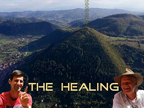 The HEALING - Feeling the Energy, Quantum Healing, Novak Djokovic and the Paradise