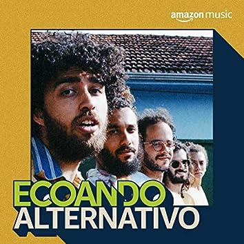 Ecoando Alternativo