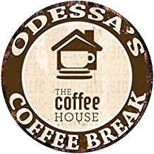 ODESSA'S COFFEE BREAK THE coffee HOUSE Chic Tin Sign Rustic Shabby Vintage style Retro Kitchen Bar Pub Coffee Shop man cave Decor Gift Ideas