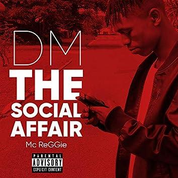 DM the Social Affair