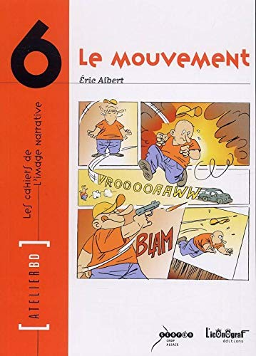 Le Mouvement: Atelier BD n°6