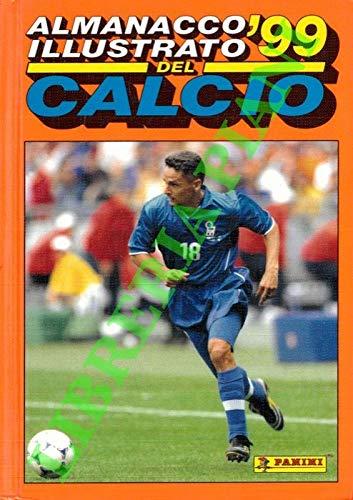 Almanacco illustrato del calcio 1999. (58° volume).