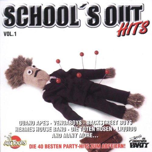 School's Out Hits, Vol. 1 - Die 40 Besten Party Hits zum Abfeiern