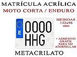 1 MATRICULA ACRILICA METACRILATO Moto Corta Tipo Enduro + Adhesivos para Colocar SIN ATORNILLAR Gratis Medida 132x96 mm 100% HOMOLOGADA