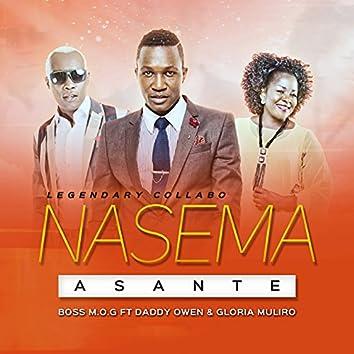Nasema Asante (feat. Daddy Owen, Gloria Muliro) [Legendary Collabo]