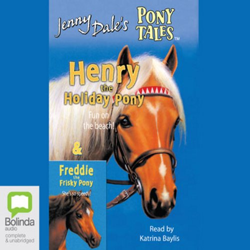 Henry the Holiday Pony & Freddie the Frisky Pony audiobook cover art