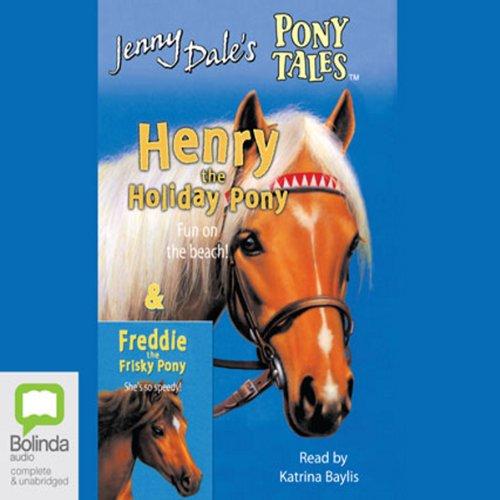 Henry the Holiday Pony & Freddie the Frisky Pony cover art