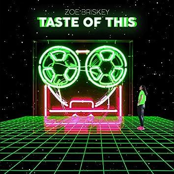 Taste of This
