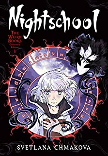 Nightschool: The Weirn Books Collector's Edition, Vol. 1 (Nightschool: The Weirn Books Collector's Edition (1))