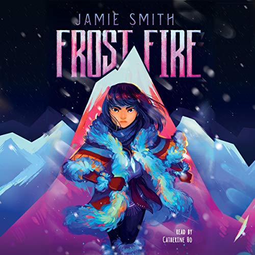 Frostfire Audiobook By Jamie Smith cover art