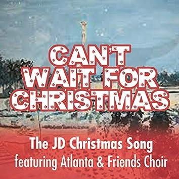 Can't Wait for Christmas (feat. Atlanta & Friends Choir)