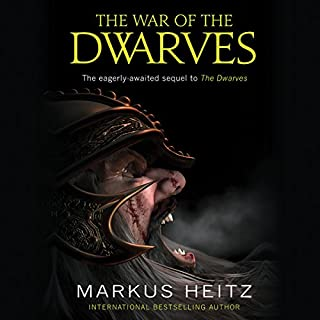 The War of the Dwarves                   By:                                                                                                                                 Markus Heitz                               Narrated by:                                                                                                                                 Neil Dickson                      Length: 22 hrs and 38 mins     59 ratings     Overall 4.7