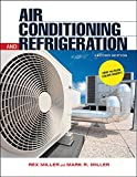 Air Conditioning and Refrigeration, Second Edition