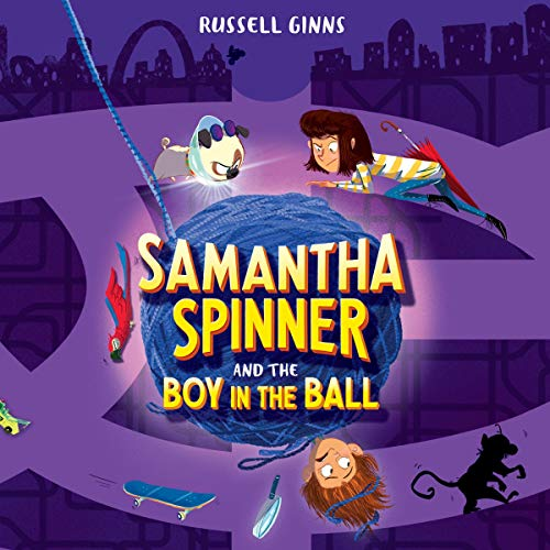 Couverture de Samantha Spinner and the Boy in the Ball