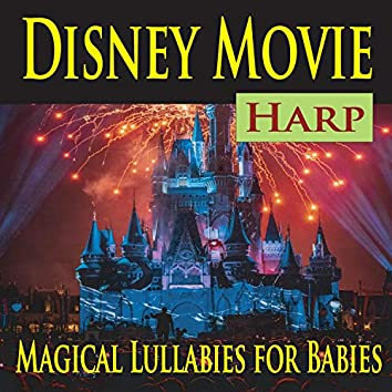 Disney Movie Harp (Magical Lullabies for Babies)