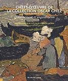 Chefs-d'oeuvre de la collection Oscar Ghez - Discernement et engouements