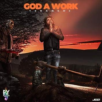 God a Work