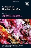 Handbook on Gender and War (International Handbooks on Gender)